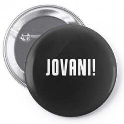 jovani Pin-back button | Artistshot