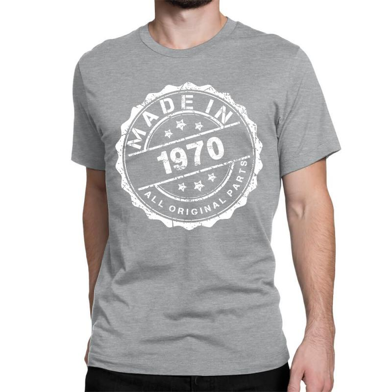 Made In 1970 All Original Parts Classic T-shirt | Artistshot