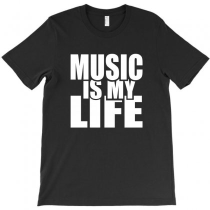 Music Is My Life T-shirt Designed By Teeshop
