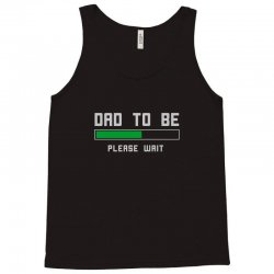 funny dad to be design Tank Top | Artistshot