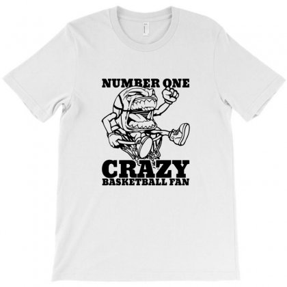Number One Crazy Basketball Fan T-shirt Designed By Teeshop