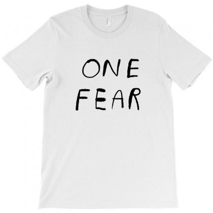 One Fear T-shirt Designed By Teeshop