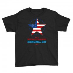 we will never forget memorial day Youth Tee | Artistshot