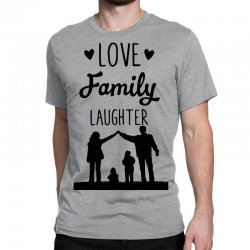 love family laughter Classic T-shirt | Artistshot
