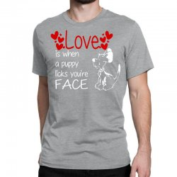 love is when a puppy Classic T-shirt | Artistshot