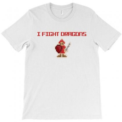 I Fight Dragons T-shirt Designed By Dxart77