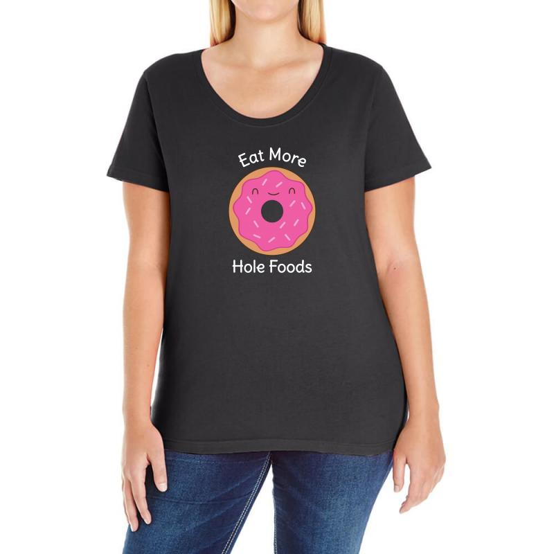 24938567e931a Custom Keep Eating Donuts Funny Humor Ladies Curvy T-shirt By Mdk Art -  Artistshot