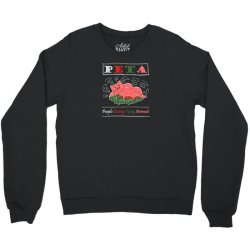 peta people eating tasty animals Crewneck Sweatshirt | Artistshot