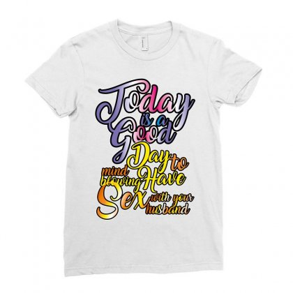 Today Is Good Ladies Fitted T-shirt Designed By Wizarts