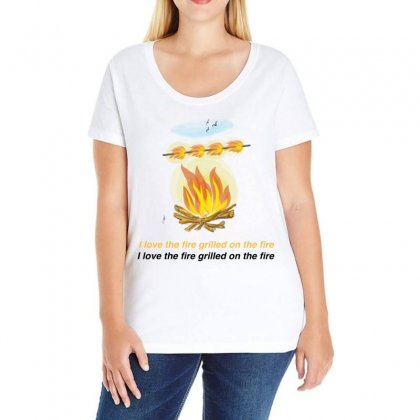 I Love The Fire Grilled On The Fire Ladies Curvy T-shirt Designed By Issam