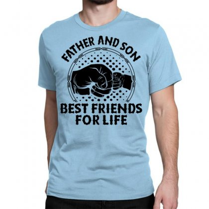 Father And Son Best Friends For Life Classic T-shirt Designed By Tshiart