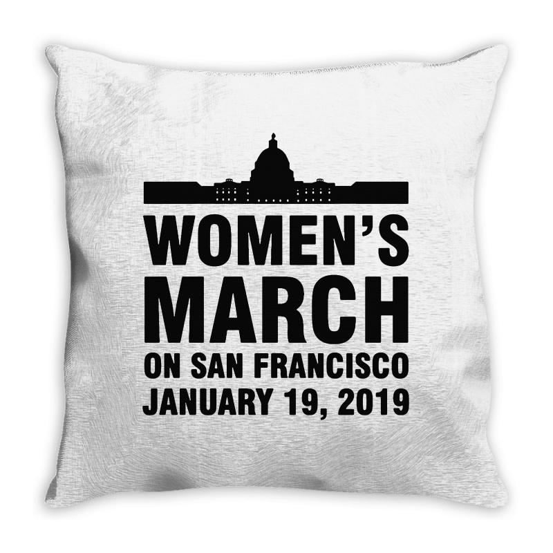 Custom Women s March On San Francisco January 19 Throw Pillow By ... bb412b3973