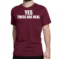 yes these are real funny Classic T-shirt | Artistshot