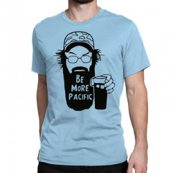 be more pacific Classic T-shirt | Artistshot