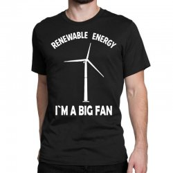 renewable energy Classic T-shirt | Artistshot