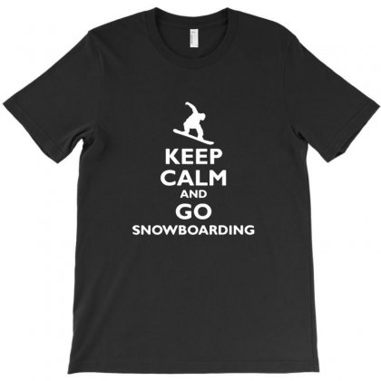 Keep Calm And Go Snowboarding T-shirt Designed By Tee Shop