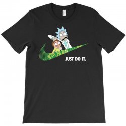 just do it rick and morty for dark T-Shirt   Artistshot