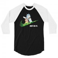 just do it rick and morty for dark 3/4 Sleeve Shirt   Artistshot