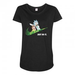 just do it rick and morty for dark Maternity Scoop Neck T-shirt | Artistshot
