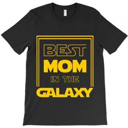 Best Mom In The Galaxy T-shirt Designed By Zeynepu