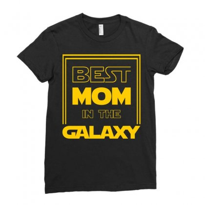 Best Mom In The Galaxy Ladies Fitted T-shirt Designed By Zeynepu