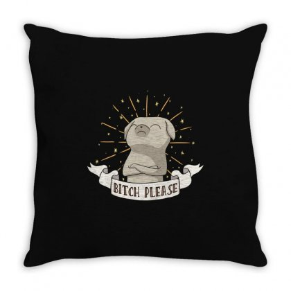 Bitch Please Throw Pillow Designed By M0ch