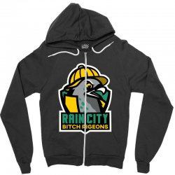 rain city bitch pigeons Zipper Hoodie | Artistshot