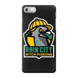 rain city bitch pigeons iPhone 7 Case | Artistshot