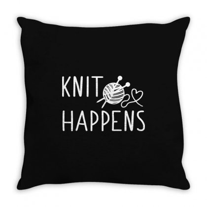 Knit Happens Throw Pillow Designed By Tee Shop