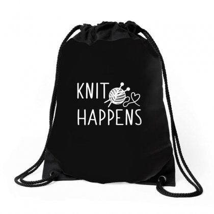 Knit Happens Drawstring Bags Designed By Tee Shop