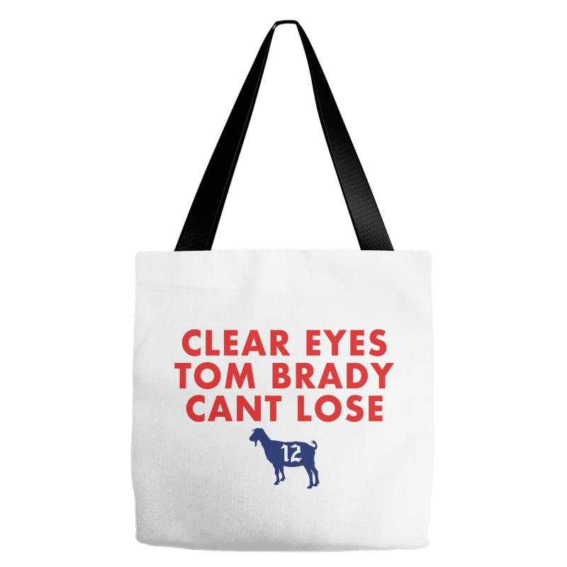 28d3386959f7 Custom Clear Eyes Tom Brady Cant Lose Tote Bags By Sengul - Artistshot