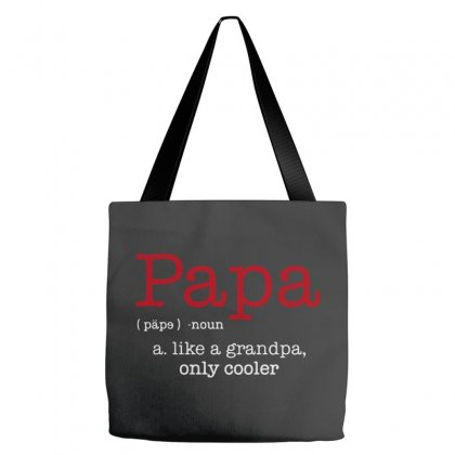 Papa Noun A Like A Grandpa Only Cooler Tote Bags Designed By Blqs Apparel