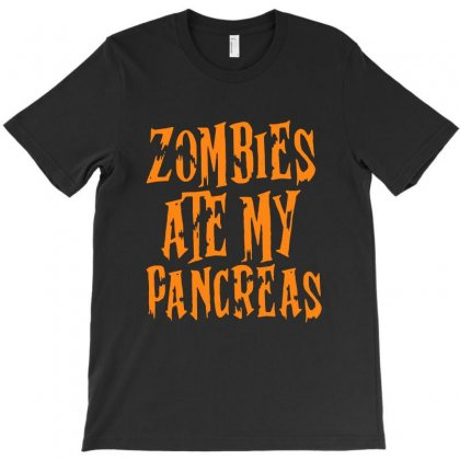 Zombies Ate My Pancreas T-shirt Designed By Blqs Apparel