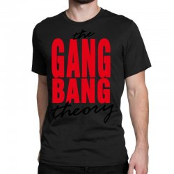the gang bang theory Classic T-shirt | Artistshot