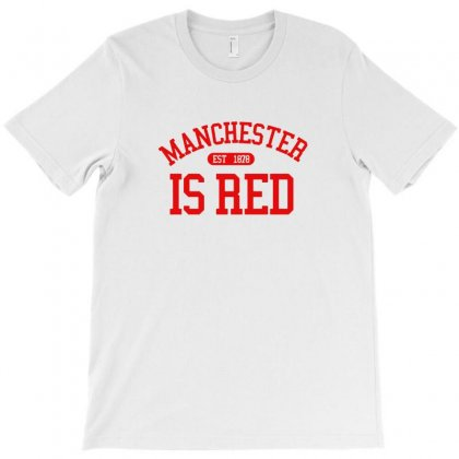 Manchester Is Red United Kingdom Soccer Sport Cool 2019 T-shirt Designed By Tee Shop