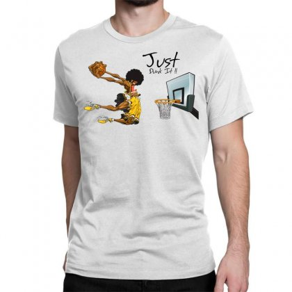 Just Dunk It Classic T-shirt Designed By Specstore