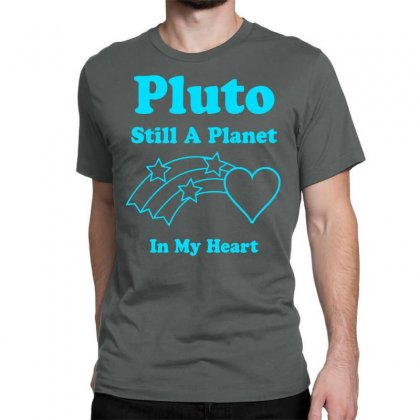 Pluto Still A Planet In My Heart Classic T-shirt Designed By Specstore