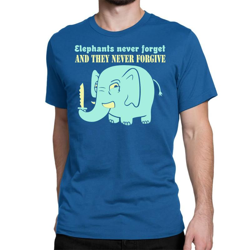 0feb3d16 Custom Elephants Never Forget Never Forgive Classic T-shirt By Buckstore -  Artistshot