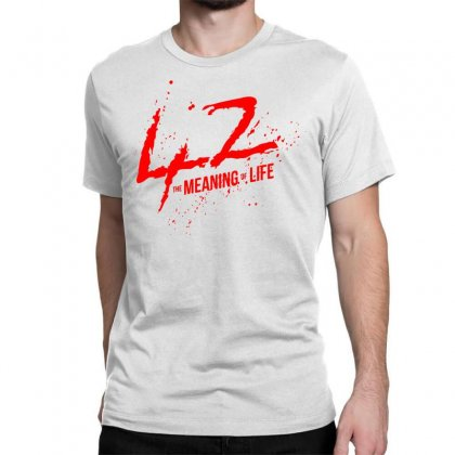 42 The Meaning Life Classic T-shirt Designed By Specstore