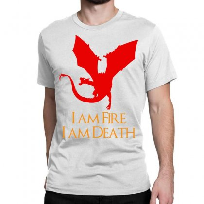 I Am Fire I Am Death Classic T-shirt Designed By Specstore