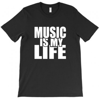 Music Is My Life T-shirt Designed By Tee Shop