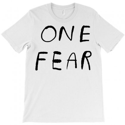 One Fear T-shirt Designed By Tee Shop