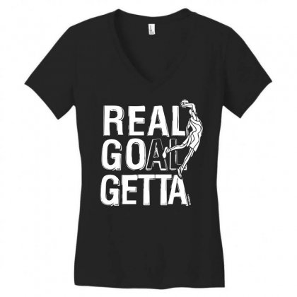 Real Goal Getta Women's V-neck T-shirt Designed By Tee Shop