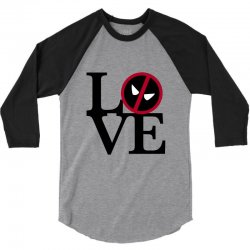 love deadpool for light 3/4 Sleeve Shirt | Artistshot