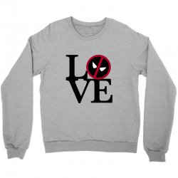 love deadpool for light Crewneck Sweatshirt | Artistshot
