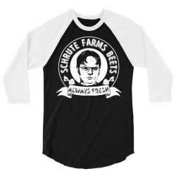 977f9a428 Custom Schrute Farms Beets Always Fresh Funny 3/4 Sleeve Shirt By ...