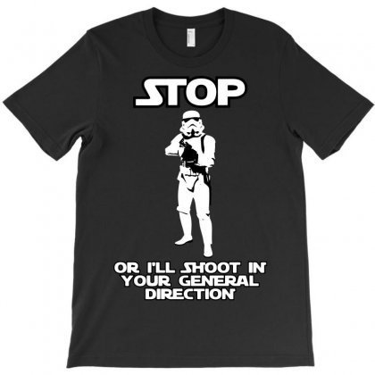 Stormtrooper Will Shoot T-shirt Designed By Tee Shop