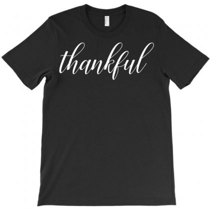 Thankful Thanksgiving T-shirt Designed By Tee Shop