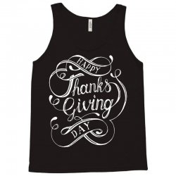 thanks giving day fun lettering Tank Top | Artistshot