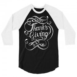 thanks giving day fun lettering 3/4 Sleeve Shirt | Artistshot